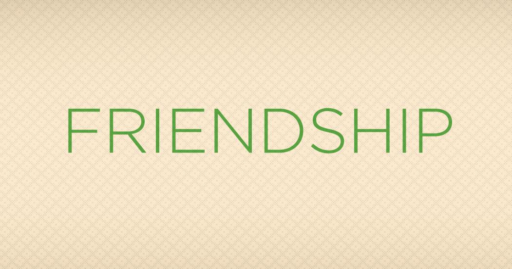 What Makes a Good Friendship